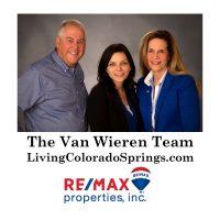 The Van Wieren Team RE/MAX Properties, Inc. Colorado Springs Realtor
